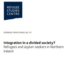 Integration in a divided society? Refugees and asylum seekers in Northern Ireland